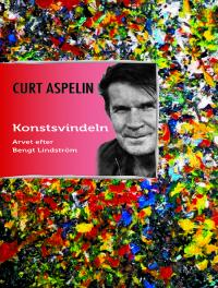 Konstsvindeln – Arvet efter Bengt Lindström
